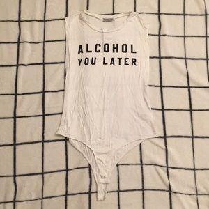 "Fashion Nova ""Alcohol You Later"" White Bodysuit"